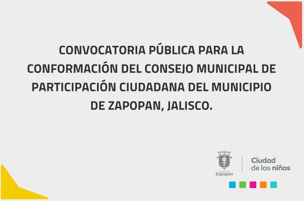 Convocatoria Pública para la Conformación del Consejo Municipal de Participación Ciudadana