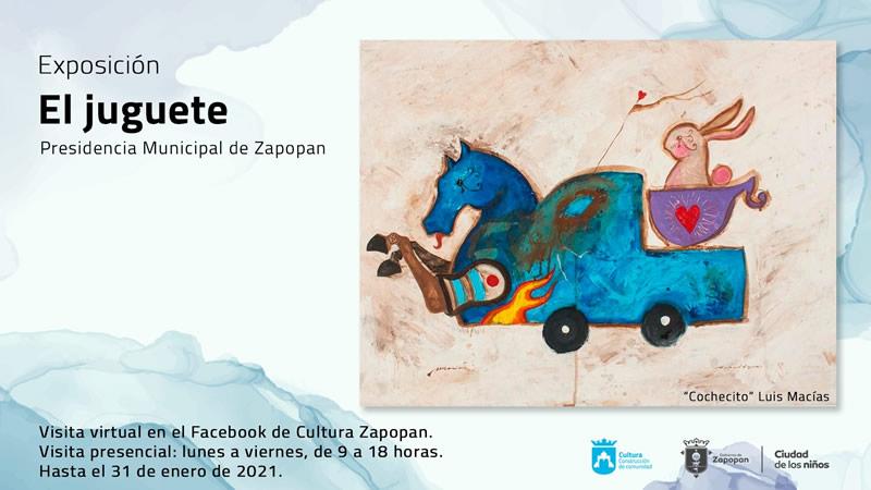 """Exposición virtual y presencial """"El Juguete"""""""