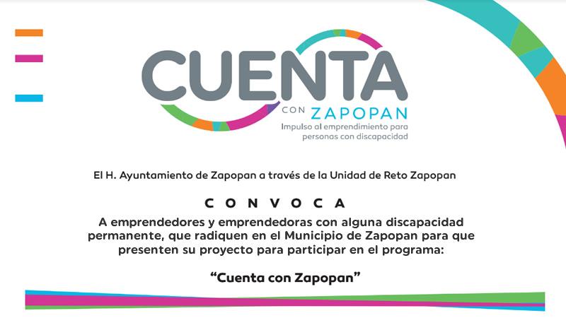 Cuenta con Zapopan, para emprendedores con discapacidad