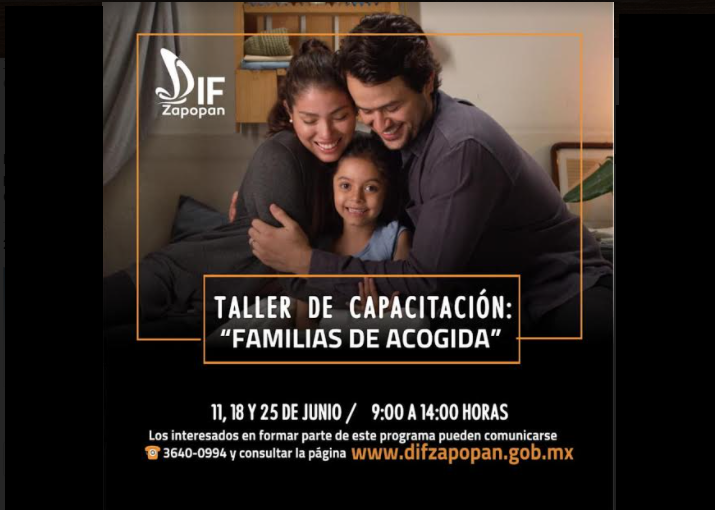 "Impartirá DIF Zapopan taller de capacitación ""Familias de acogida"""